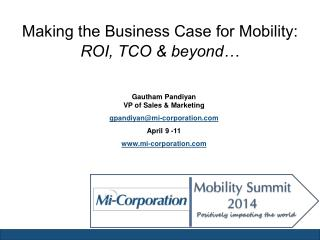 Making the Business Case for Mobility: ROI, TCO & beyond…