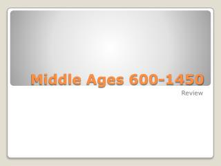 Middle Ages 600-1450