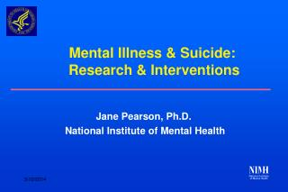 Mental Illness & Suicide:  Research & Interventions