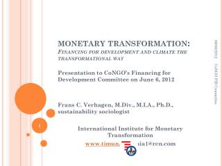 monetary transformation:  Financing for development and climate the transformational way