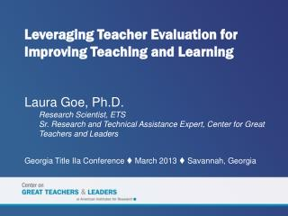 Leveraging Teacher Evaluation for Improving Teaching and Learning