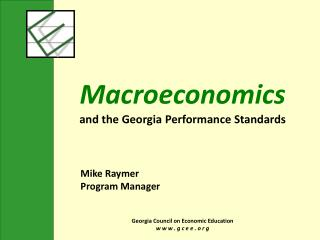 Macroeconomics and the Georgia Performance Standards
