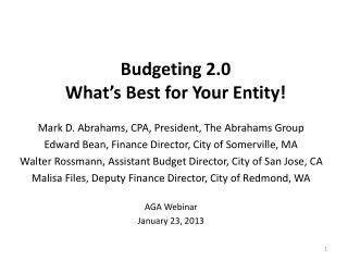 Budgeting 2.0 What's Best for Your Entity!