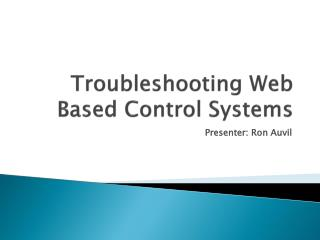 Troubleshooting  Web Based Control Systems