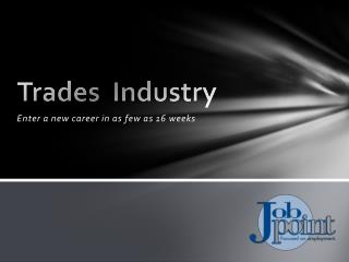 Trades Industry