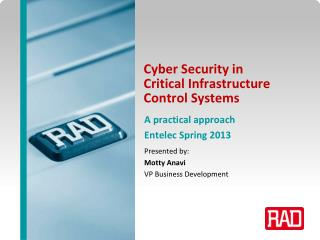 Cyber Security in Critical Infrastructure Control Systems