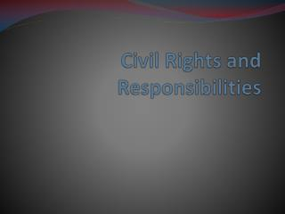 Civil Rights and Responsibilities
