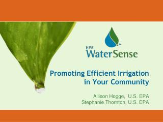 Promoting Efficient Irrigation in Your Community