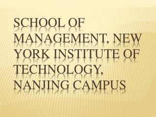 School of Management,  New York Institute of Technology, Nanjing campus