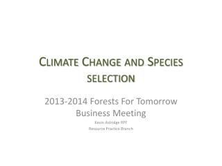 Climate Change and Species selection