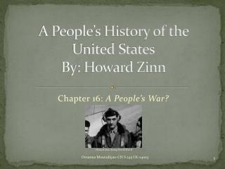 a discussion on columbus and the indians in howard zinns a peoples history of the united states A young people's history of the united states brings columbus to the war on terror by howard zinn the united states brings to us history the.