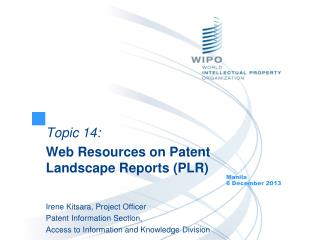 Topic  14: Web Resources on Patent Landscape Reports (PLR)
