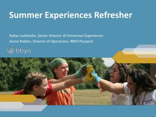 Summer Experiences Refresher