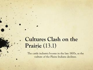 Cultures Clash on the  Prairie  (13.1)
