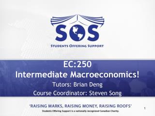 EC:250 Intermediate Macroeconomics!