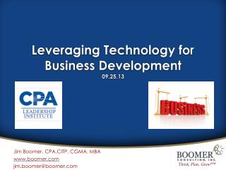 Leveraging Technology for Business Development 09.25.13