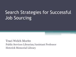 Search Strategies for Successful  Job Sourcing