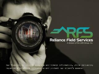 Who is Reliance Field Service?