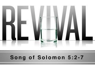 Song of Solomon 5:2-7