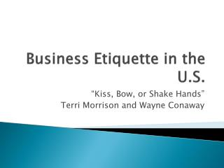 Business Etiquette in the U.S.