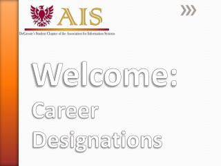 Welcome:  Career Designations