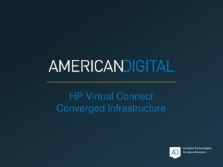 HP Virtual Connect Converged Infrastructure