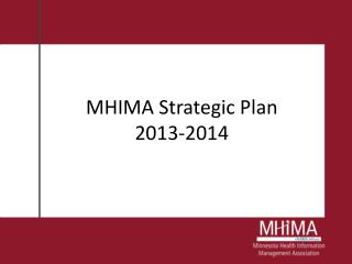MHIMA Strategic Plan  2013-2014
