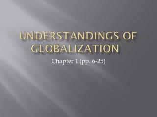 Understandings of Globalization