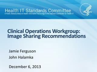 Clinical Operations Workgroup: Image Sharing Recommendations