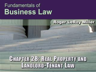 Chapter 28: Real Property and Landlord-Tenant Law