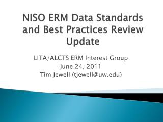 NISO ERM Data Standards and Best Practices Review Update