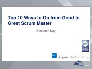 Top 10 Ways to Go from Good to Great Scrum Master
