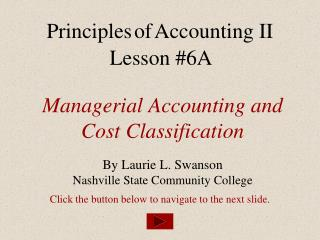 Managerial Accounting and Cost Classification