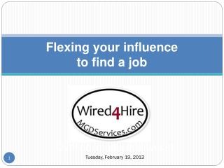 Flexing your influence  to  find a job