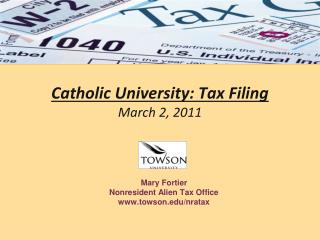 Catholic University: Tax Filing March 2, 2011