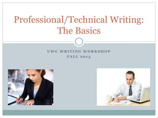 Professional/Technical Writing: The Basics