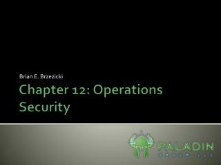 Chapter 12: Operations Security