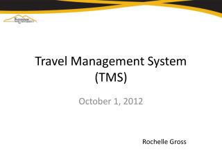 Travel Management System (TMS)