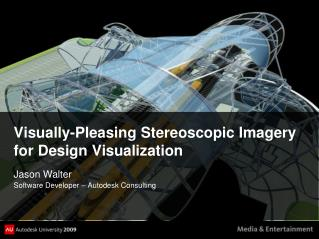 Visually-Pleasing Stereoscopic Imagery for Design Visualization