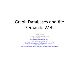 Graph Databases and the Semantic Web