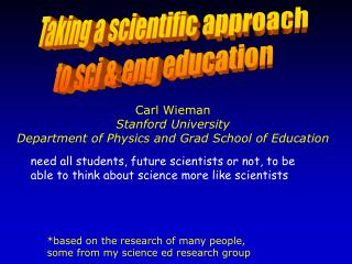 Taking a scientific approach  to  sci  &  eng  education