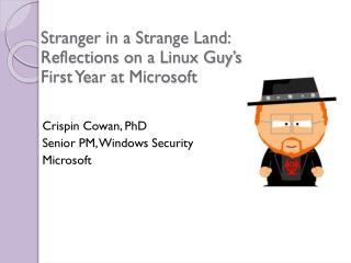 Stranger in a Strange Land: Reflections on a Linux Guy's First Year at Microsoft