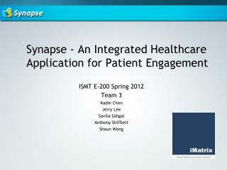 Synapse - An Integrated Healthcare Application for Patient Engagement