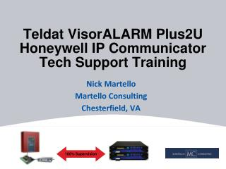 Teldat  VisorALARM Plus2U Honeywell IP Communicator Tech Support Training