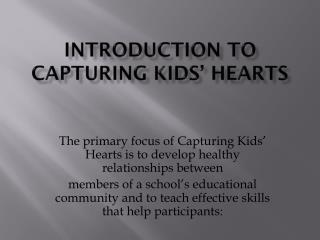 Introduction to Capturing Kids' Hearts