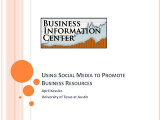 Using Social Media to Promote Business Resources