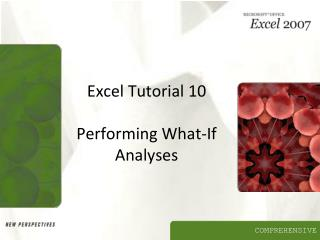 Excel Tutorial 10 Performing What-If Analyses