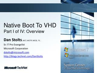 Native Boot To VHD Part  I of IV:  Overview