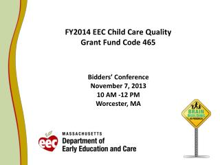 FY2014 EEC Child Care Quality Grant Fund Code 465