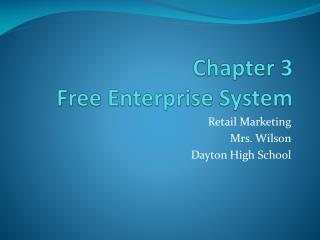 Chapter 3  Free Enterprise System